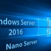 Die Infos zum Windows Server 2016 Nano Server & Hyper-V