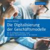 """Neu: """"Die Digitalisierung der Geschäftsmodelle"""""""