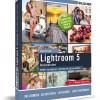 Lernbuch zu Lightroom 5: Bilder korrigieren, optimieren und verwalten