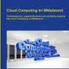 Neuerscheinung Fachbuch: Cloud Computing im Mittelstand