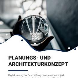 Der erste Meilenstein des Projekts Digitalisierung der Beschaffung ist erreicht: Planungs- und Architekturkonzept ist veröffentlicht