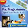 Software-Upgrade: Xilisoft iPad Magic jetzt mit noch mehr Funktionen