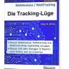 Warum WebAnalyse, WebControlling und WebTracking im eCommerce regelmäßig versagen